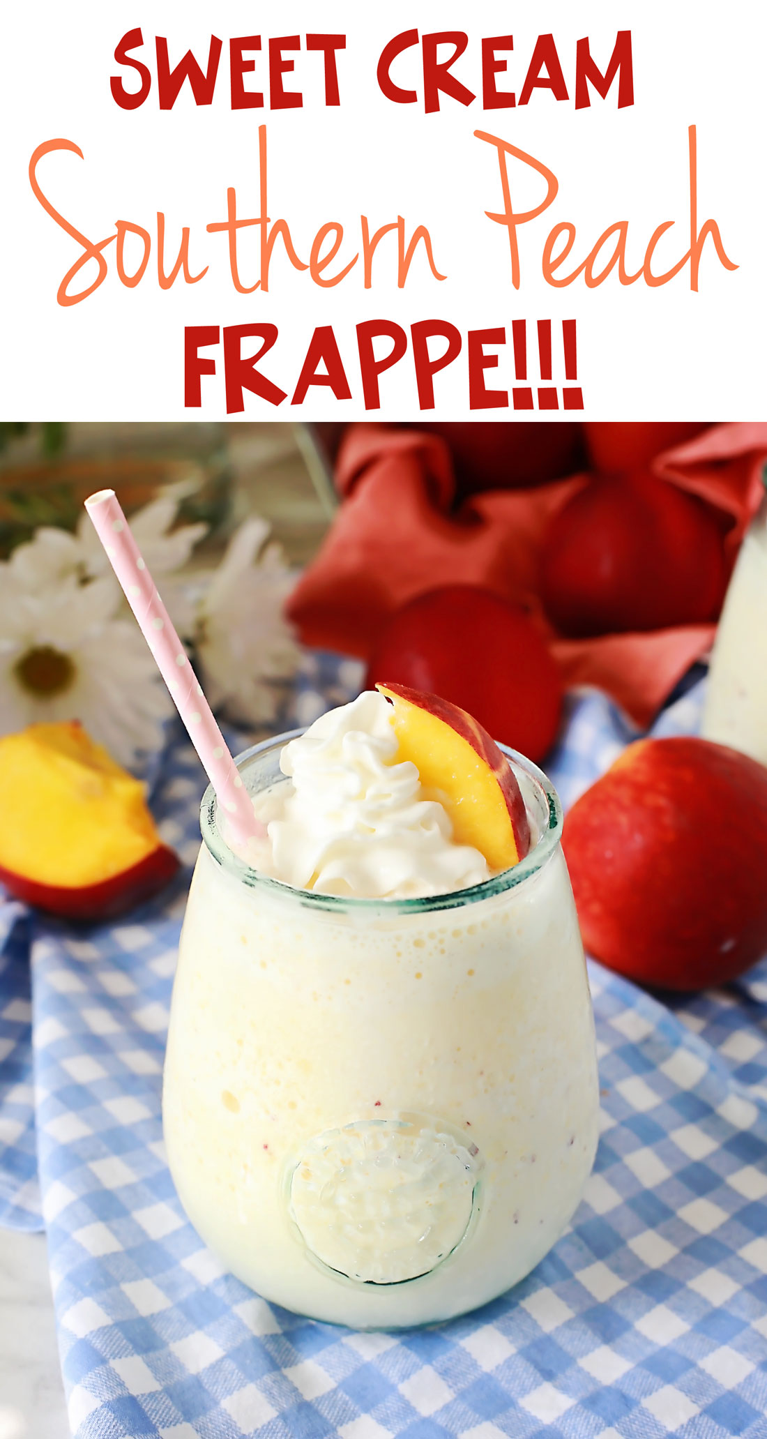 Super AMAZING Sweet Peach Southern Peach Frappe by Flirting with Flavor!