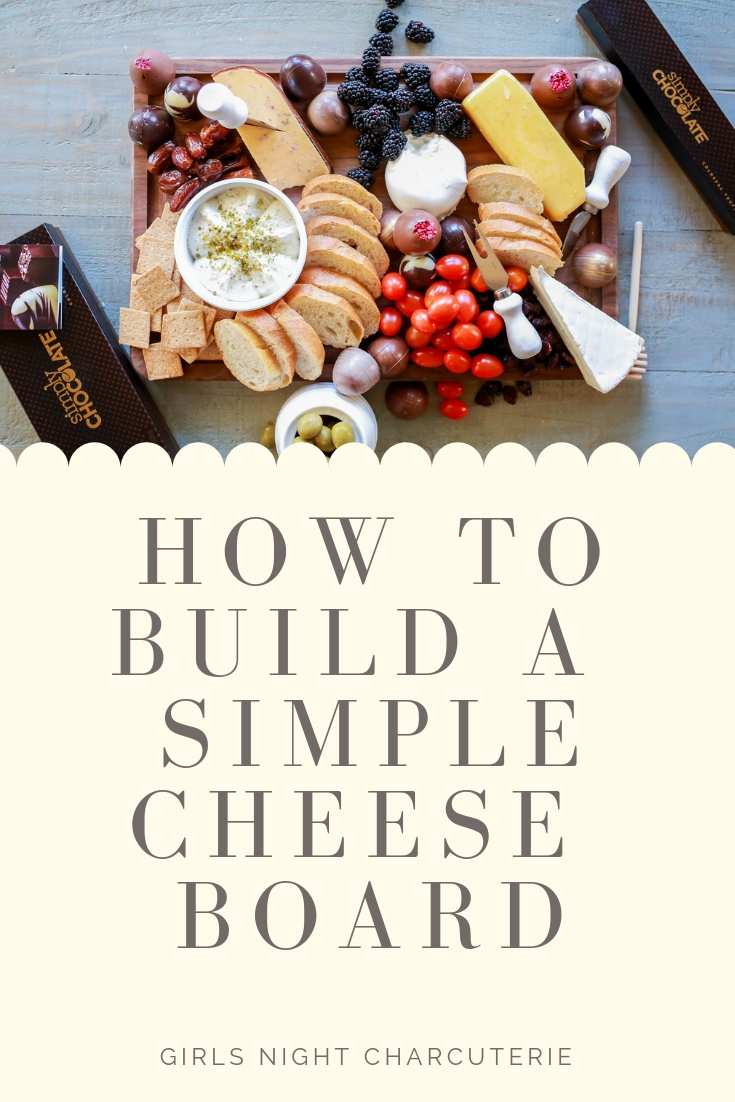 How to build a simple cheeseboard with the best cheeses!